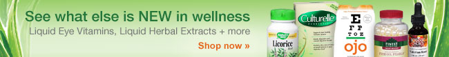 See what else is NEW in wellness. Liquid Herbal Extracts + more. Shop now.