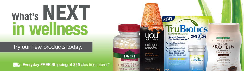 What's NEXT in wellness. Try our new products today. FREE Shipping at $25.*