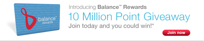 Introducing Balance(TM) Rewards. 10 Million Point Giveaway.* Join now.