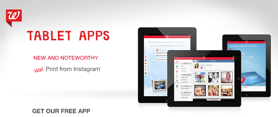 TABLET APPS NEW & NOTEWORTHY. New! Print from Instagram.* GET OUR FREE APP.