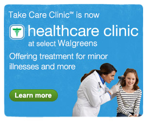 Take Care Clinic(SM) is now healthcare clinic at select Walgreens. Learn more.