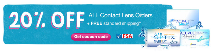 20% OFF ALL Contact Lens Orders + Free standard shipping.&#176