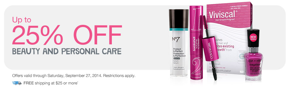 Up to 25% OFF Beauty and Personal Care. Valid thru 9/27. FREE shipping at $25+*