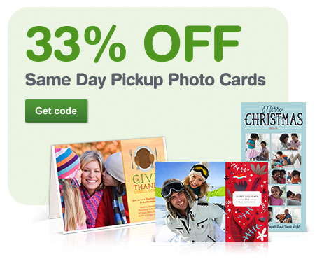 33% OFF Same Day Pickup Photo Cards. Get code.