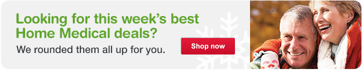 Looking for this week?s best Home Medical Deals? We?ve rounded them all up for you. SHOP NOW