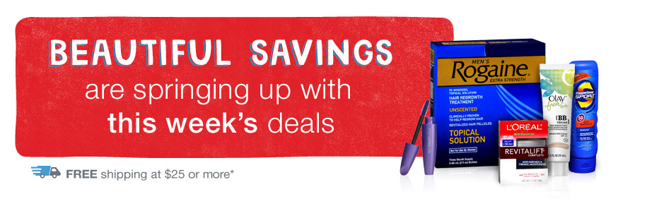 Beautiful savings with this week's deals. FREE shipping at $25 or more.*