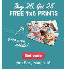 Buy 25, Get 25 FREE 4x6 PRINTS thru Sat, March 15. Print from mobile! Get code.