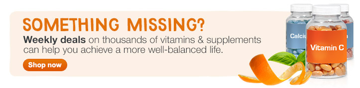 Something Missing? Weekly deals on vitamins & supplements. Shop now.