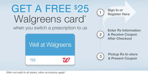 Transfer your prescription and get a $25 gift card.